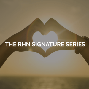 RHN Signature series image of hands making a heart shape
